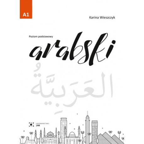 Arabski. Poziom A1 Podręcznik do nauki języka arabskiego