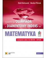 """""""Olimpiada o Diamentowy Indeks AGH"""". MATEMATYKA 3. Rozwiązania zadań z lat 2007–2020"""